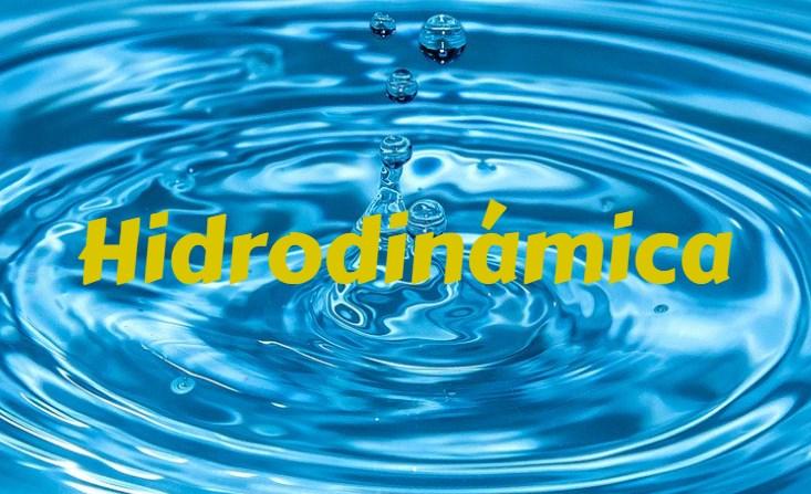 que estudia la hidrodinamica
